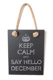 December. Keep calm and say hello to december Royalty Free Stock Image