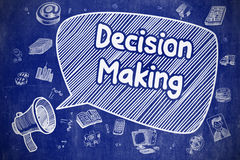 Decision Making - Cartoon Illustration on Blue Chalkboard. Business Concept. Loudspeaker with Phrase Decision Making. Cartoon Illustration on Blue Chalkboard Royalty Free Stock Photo