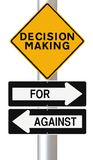 Decision Making. Modified road signs on decision making Stock Images