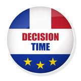 Decision Time pin button with flag of France. Vector FREXIT badge. Decision Time pin button Royalty Free Stock Photos