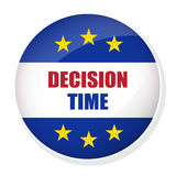 Decision Time pin button. Vector EU EXIT badge. Decision Time pin button Royalty Free Stock Photo