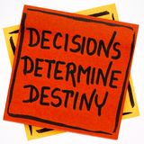 Decisions determine destiny reminder note Royalty Free Stock Photo