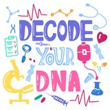Decode your dna lettering for posters, card. Vector scientific m. Edical template. Colorful hand drawing text with icons royalty free illustration