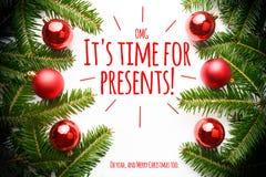 Decorações do Natal com o ` OMG do cumprimento ele tempo do ` s para presentes! Oh yeah, e do Feliz Natal ` demasiado Imagens de Stock Royalty Free