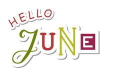 Decorative colorful lettering of Hello June with different letters royalty free stock images