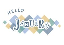 Decorative lettering of Hello January with different letters in blue with white outlines on white background with colorful squares. For calendar, poster, print royalty free illustration