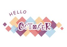 Decorative lettering of Hello October in violet with white outlines on white background with colorful squares. Decorative lettering of Hello October with vector illustration