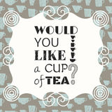 Decorative phrase, would you like a cup of tea royalty free illustration