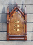 Decorative wooden sign - Yes you can Royalty Free Stock Image