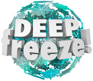 Deep Freeze Winter Weather Blizzard Storm Snowflake Sphere. Deep Freeze 3d words on a ball of snowflakes to illustrate record accumulation during a winter storm Stock Image