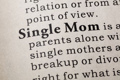 Definition of Single Mom. Fake Dictionary, Dictionary definition of the word Single Mom. including key descriptive words stock photos
