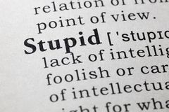 Definition of stupid. Fake Dictionary, Dictionary definition of the word stupid royalty free stock photography