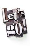 Deixe-nos ir! Imagens de Stock Royalty Free