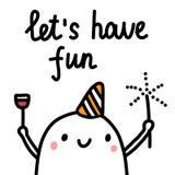 Deixe-nos têm o cartaz tirado mão do divertimento com o marshmallow bonito com vinho e garrafa para bandeiras e cartões dos tshir ilustração stock