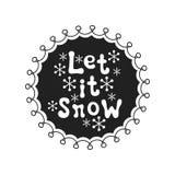 Dejáis le nevar Frase de la caligrafía El cepillo manuscrito sazona las letras Frase de Navidad Elemento drenado mano holidays ilustración del vector