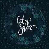 Dejáis le nevar tarjeta de felicitación de las letras de la mano Imágenes de archivo libres de regalías