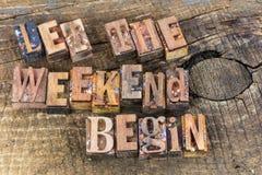 Deje el fin de semana comenzar la prensa de copiar del tiempo de la diversión Foto de archivo