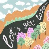 Deje el ` s consiguen la mano perdida del vector dibujada poniendo letras a arte Cartel con cita caligráfica, montañas, árboles,  stock de ilustración