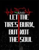 Deje los neumáticos quemar, pero no el alma libre illustration