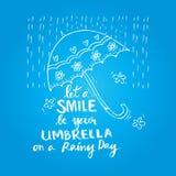 deje una sonrisa ser su paraguas en un día lluvioso Fotos de archivo libres de regalías