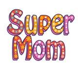 Dekorative Beschriftungsart Muttertag der Supermutter Stockfoto