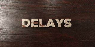 Delays - grungy wooden headline on Maple  - 3D rendered royalty free stock image Royalty Free Stock Photo
