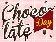 Delicious Chocolate Day Message with Melting Greeting Text, Vector Illustration Royalty Free Stock Photos