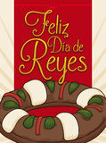 Delicious Kings` Cake for Epiphany Holiday in Spanish, Vector Illustration. Postcard in Spanish wishing you `Feliz Dia de Reyes` Happy Three Kings` Day or Stock Image