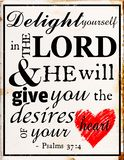 Delight yourself in the lord and he will give your the desires heart of your. Tin sign  psalms delight yourself wall plaque wall decor word  love vector illustration