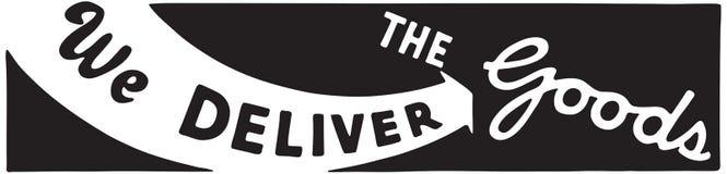 We Deliver The Goods. Retro Ad Art Banner vector illustration