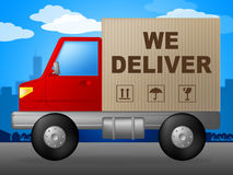 We Deliver Means Parcel Freight And Moving Stock Photography
