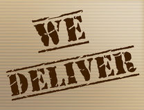 We Deliver Represents Delivering Shipping And Mark Royalty Free Stock Images
