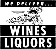 We Deliver Wines Liquors Stock Photos