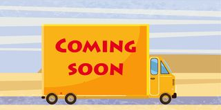 Delivery van Coming soon, on road. Product goods shipping transport. Logistic, fast service truck. Vector, isolated. Delivery van Coming soon, on road. Product vector illustration