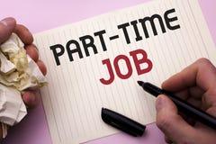 Deltids- jobb för ordhandstiltext Affärsidéen för att arbeta några timmar per begränsat tillfälligt arbete för dagen skiftar på s Arkivbild