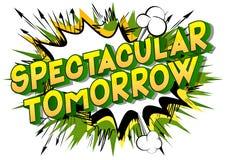 Demain spectaculaire - le vecteur a illustré des mots de style de bande dessinée illustration libre de droits