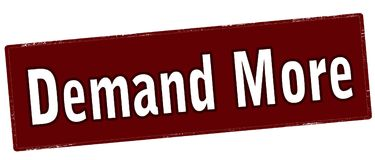 Demand more. Rubber stamp with text demand more inside,  illustration Stock Photos