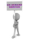 On demand service. Banner held up by a little 3d man against a white background Royalty Free Stock Images