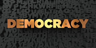 Democracy - Gold text on black background - 3D rendered royalty free stock picture vector illustration