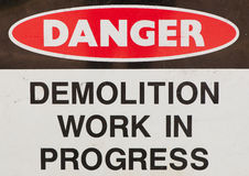 Demolition. A Demolition work in grogress sign - dange Stock Images