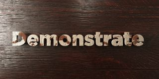 Demonstrate - grungy wooden headline on Maple  - 3D rendered royalty free stock image Stock Image