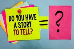 Demostración de la muestra del texto usted tiene una historia para decir la pregunta Experiencias conceptuales de los cuentos de  foto de archivo