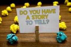 Demostración de la nota de la escritura usted tiene una historia para decir la pregunta Los cuentos de exhibición de las memorias imágenes de archivo libres de regalías