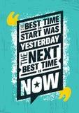 Den bästa Tiden som ska startas, var gårdaget Den nästa bästa Gången är nu Inspirerande idérik motivationcitationsteckenmall vektor illustrationer