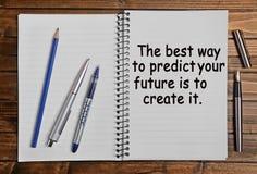 Den bästa vägen att förutsäga din framtid är att skapa den royaltyfri foto