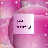 Den bra morgonen för inskrift Royaltyfri Bild