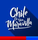 Den Chile es unaen Maravilla, Chile är en under, spansk text Stock Illustrationer