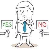 Den Geschäftsmann zwischen, der JA wählen und NEIN erwägen Stockbild