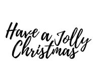 Den glade julkortet med kalligrafi har en Jolly Christmas te royaltyfri illustrationer