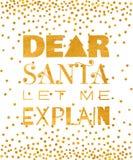 Den kära jultomten lät mig förklara den guld- inskriften Royaltyfri Foto